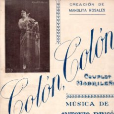Partituras musicales: MONTESINOS Y RINCÓN : COLÓN COLÓN - UNIÓN MUSICAL) COUPLET MADRILEÑO - MANOLITA ROSALES. Lote 171793349