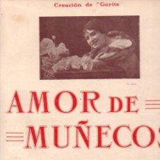 Partituras musicales: JUAN MARTÍNEZ ABADES : AMOR DE MUÑECOS (UNIÓN MUSICAL, 1916) CREACIÓN DE GOYITA. Lote 171793505