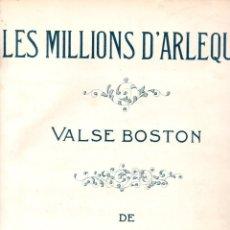 Partituras musicales: R. DRIGO : LES MILLIONS D' ARLEQUIN VALSE BOSTON (UNIÓN MUSICAL, 1916) . Lote 171793610