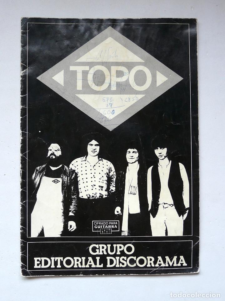 LIBRO DE PARTITURAS DEL GRUPO TOPO - 1979 - PRIMER DISCO DE TOPO - DISCORAMA - RARO Y ESCASO (Música - Partituras Musicales Antiguas)