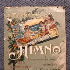 Partituras musicales: MÚSICA VALENCIA. HIMNO DE LA EXPOSICIÓN REGIONAL, POR LOS MAESTROS THOUS Y SERRANO (H.1900?). Lote 172034265