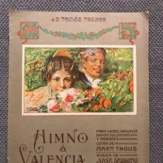 Partituras musicales: MÚSICA VALENCIA PARTITURA MUSICAL A DON TOMAS TRENOR. HIMNO A VALENCIA (H.1900?). Lote 172034573
