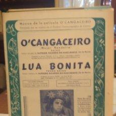 Partituras musicales: CANCIONERO : O'CANGACEIRO + LUA BONITA ( ALFREDO RICARDO DO NASCIMENTO ). Lote 173169542