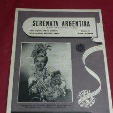 Partituras musicales: (M) SERENATA ARGENTINA (DOW ARGENTINA WAY) MACK GORDON, GUSTAVO DASCA, MUSICA HARRY WARREN. Lote 173195840