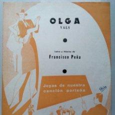 Partiture musicali: PARTITURA OLGA VALS DE FRANCISCO PEÑA ED.ALFREDO PERROTTI 1961 ARGENTINA. Lote 173832447