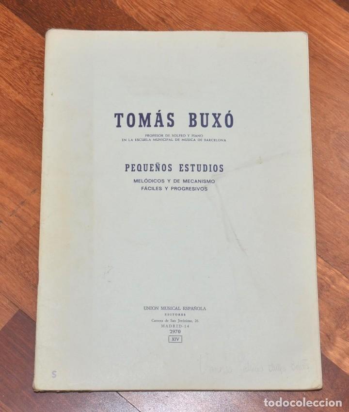 Partituras musicales: 3 LIBROS DE PIANO - BELA BARTOK - TOMAS BUXO - MOZART - Foto 4 - 173942289