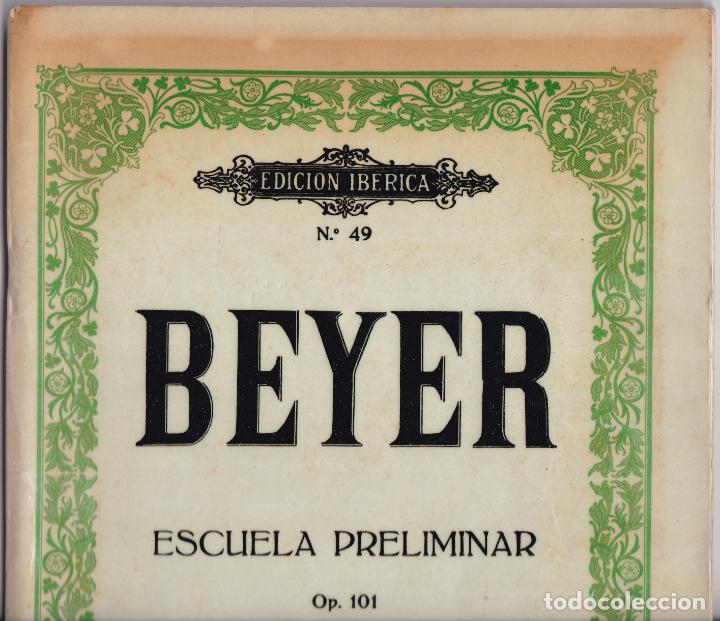 Partituras musicales: EDICION IBERICA Nº 49 - BEYER ESCUELA PRELIMINAR - OP 101 - EDITORIAL BOILEAU - Foto 6 - 174139640