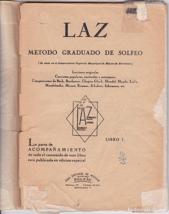 LAZ - METODO GRADUADO DE SOLFEO - LIBRO I - EDITORIAL BOILEAU (Música - Partituras Musicales Antiguas)