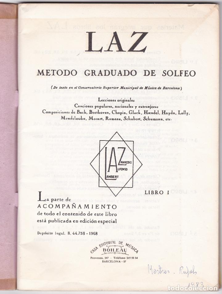 Partituras musicales: LAZ - METODO GRADUADO DE SOLFEO - LIBRO I - EDITORIAL BOILEAU 1968 - Foto 2 - 174140778