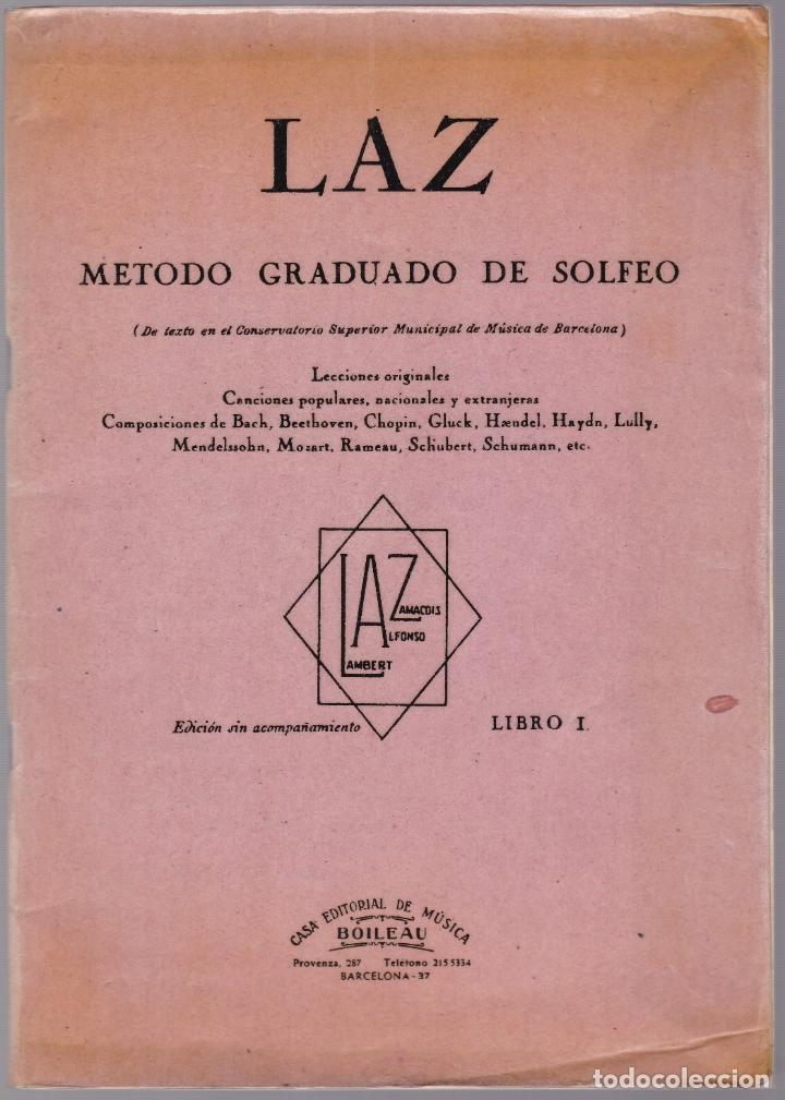 LAZ - METODO GRADUADO DE SOLFEO - LIBRO I - EDITORIAL BOILEAU 1968 (Música - Partituras Musicales Antiguas)