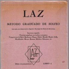 Partituras musicales: LAZ - METODO GRADUADO DE SOLFEO - LIBRO I - EDITORIAL BOILEAU 1968. Lote 174140778