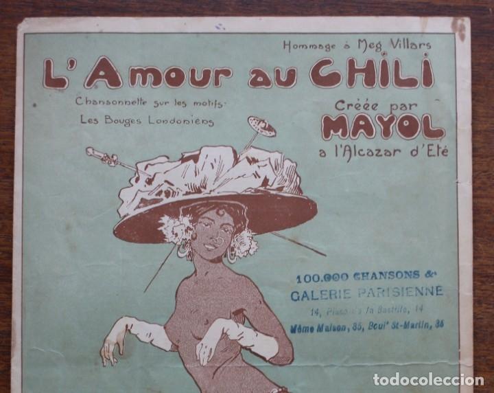 Partituras musicales: CANCIÓN EN FOLLETO- L'AMOURAU CHILI- HOMENAJE MEG VILLARS- CREADA POR MAYOL.1906.UNA FIRMA - Foto 2 - 174221697