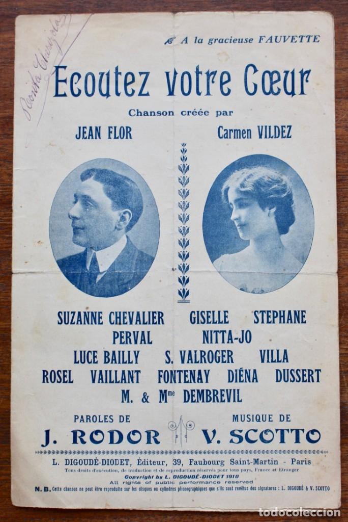 CANCIÓN EN FOLLETO- ECOUTEZ VOTRE COEUR- LETRA DE J. RODOR-MUSICA V. SCOTTO.1910.UNA FIRMA (Música - Partituras Musicales Antiguas)