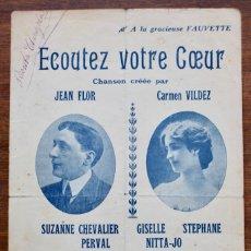 Partituras musicales: CANCIÓN EN FOLLETO- ECOUTEZ VOTRE COEUR- LETRA DE J. RODOR-MUSICA V. SCOTTO.1910.UNA FIRMA. Lote 174222792