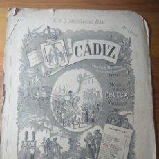 Partituras musicales: CÁDIZ, CHUECA Y VALVERDE, ZARZUELA EN 2 ACTOS, ANTIGUA PARTITURA PPIOS DE SIGLO. Lote 174264835