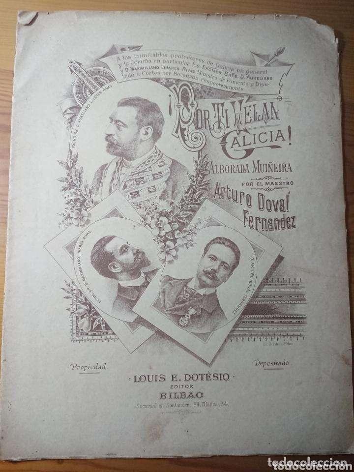 ¡POR TI VELAN, GALICIA! ALBORADA - MUIÑEIRA, ARTURO DOVAL, PARTITURA DE PRINCIPIOS DE SIGLO (Música - Partituras Musicales Antiguas)