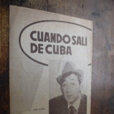 Partituras musicales: PARTITURA DE CUANDO SALI DE CUBA, PORTADA LUIS AGUILE. Lote 174435312