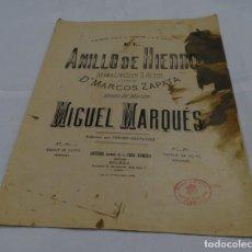 Partituras musicales: PARTITURA EL ANILLO DE HIERRO. DRAMA LÍRICO. LETRA MARCOS ZAPATA .MÚSICA MIGUEL MARQUÉS. Lote 175193008