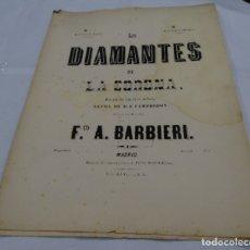 Partituras musicales: PARTITURA LOS DIAMANTES DE LA CORONA LETRA F. CAMPRODON MÚSICA FCO.A. BARBIERI.. Lote 175194199