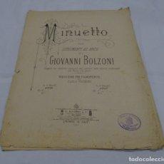 Partituras musicales: PARTITURA MINUETTO GIOVANNI BOLZONI. Lote 175196687