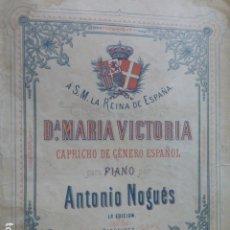 Partituras musicales: PARTITURA CAPRICHO DE GENERO ESPAÑOL DEDICADA A S.M. LA REINA Dª MARIA VICTORIA ESPOSA AMADEO I. Lote 175979273