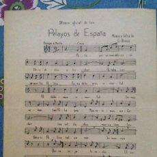 Partituras musicales: PARTITURA: PELAYOS DE ESPAÑA Y LETRA ORIAMENDI - CARLISMO, CARLISTAS, REQUETES. Lote 176922402