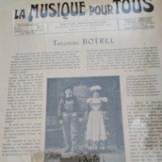 Partituras musicales: LA MUSIQUE POUR TOUS. THEODORE BOTREL.EDITORIAL: ANONYME. AÑO DE PUBLICACIÓN: 1905. Lote 177291288