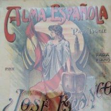 Partituras musicales: ALMA ESPAÑOLA. PASO-DOBLE PARA PIANO POR JOSÉ FRANCO (ZARAGOZA, 1878 - BILBAO, 1951). ED. ALMACÉN DE. Lote 177292370