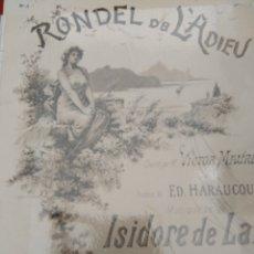 Partituras musicales: RONDEL DE L ADIEU. CHANTÉ PAR VICTOR MAUREL. POÉSIE DE ED. HARAUCOURT PARIS, ENOCH & CIE [1895CA]. Lote 177302017