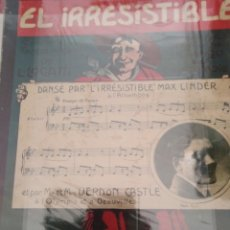 Partituras musicales: EL IRRESISTIBLE : CÉLÈBRE TANGO ARGENTIN DANSÉ PAR L'IRRÉSISTIBLE MAX LINDER 1913. Lote 177302414