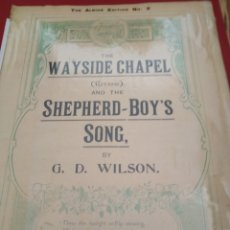 Partituras musicales: THE WAYSIDE CHAPEL AND THE SHEPHERD BOY'S SONG PIANO SOLOS CIRCA 1915 POPULAR LARGE. Lote 177303140