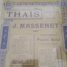 Partituras musicales: THAIS MASSENET J. EDITORIAL: AU MÉNESTREL DÉBUT XXÈME. Lote 177306805