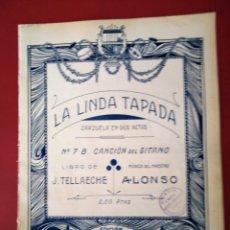 Partituras musicales: PARTITURA.LA LINDA TAPADA. ZARZUELA EN 2 ACTOS. MÚSICA MAESTRO ALONSO. CANCION DEL GITANO.. Lote 177393833