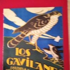 Partituras musicales: LOS GAVILANES. ZARZUELA EN TRES ACTOS. LETRA DE J.RAMOS MARTIN. MUSICA JACINTO GUERRERO,C. 1923. Lote 177394123