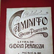 Partituras musicales: PARTITURA CAMINITO CANCIÓN PORTEÑA.TANGO.MUSICA DE J.DE.DIOS FILIBERTO . Lote 177395659