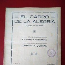 Partituras musicales: EL CARRO DE LA ALEGRÍA ZARZUELA EN DOS ACTOS MUSICA CAMPIÑA Y CORRAL UNION MUSICAL ESPAÑOLA. Lote 177395980
