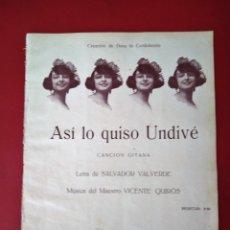 Partituras musicales: ASI LO QUISO UNDIVE CANCION GITANA VALVERDE -QUIROS CREACION DE DORA LA CORDOBESITA . Lote 177398172
