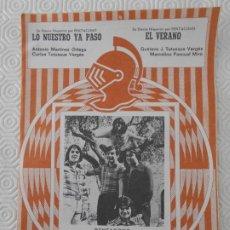 Partituras musicales: LO NUESTRO YA PASO. ANTONIO MARTINEZ ORTEGA. CARLOS TUTUSAUS VERGES. / EL VERANO. GUSTAVO J. TUTUSAU. Lote 178183272