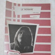 Partituras musicales: LE ROBARE. MARI TRINI. PARTITURA. EDICIONES MUSICALES HISPAVOX.. Lote 178183773