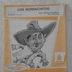 Partituras musicales: LOS BORRACHITOS. LETRA Y MUSICA: HUGO BLANCO. / LOS MARGARITEÑOS. LETRA Y MUSICA: HUGO BLANCO. GRAN . Lote 178255467