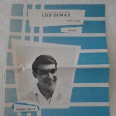 Partituras musicales: LOS DEMAS. ALBERTO CORTEZ. PARTITURA. EDICIONES MUSICALES HISPAVOX.. Lote 178256842
