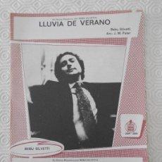 Partituras musicales: LLUVIA DE VERANO. BEBU SILVETTI. ARR: J.M. PATER. PARTITURA. EDICIONES MUSICALES HISPAVOX.. Lote 178257142
