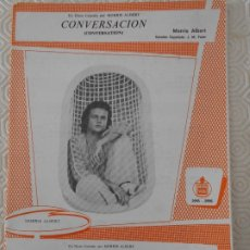 Partituras musicales: CONVERSACION. (CONVERSATION). MORRIS ALBERT. / TAN BUENA CONMIGO. (SO GOOD TO ME). MORRIS ALBERT. PA. Lote 178258948
