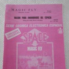 Partituras musicales: MAGIC FLY. (MAGICO VUELO). / BALADA PARA ENAMORADOS DEL ESPACIO. (BALLAD FOR SPACE LOVERS). ECAMA. S. Lote 178259235