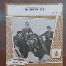 Partituras musicales: PARTITURA GRUPO LOS MODULOS,CANCIONES UN NUEVO DIA Y EL BANDOLERO.. EDICIONES MUSICALES HISPAVOX.. Lote 178333438