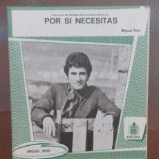 Partituras musicales: PARTITURA DEL CANTANTE MIGUEL RIOS, EDICIONES MUSICALES HISPAVOX.. Lote 178335487