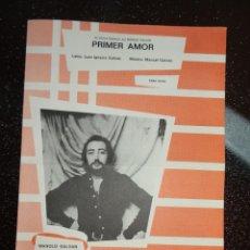 Partituras musicales: PARTITURA PRIMER AMOR. POR MANOLO GALVAN. EDICIONES MUSICALES HISPAVOX. Lote 178385536