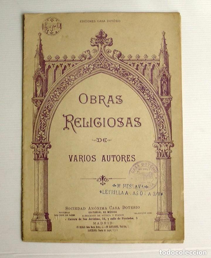 OBRAS RELIGIOSAS DE VARIOS AUTORES CASA DOTESIO (Música - Partituras Musicales Antiguas)