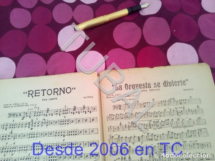 Partituras musicales: TUBAL RETORNO FOX ALFONSO DEL VALLE 1942 PARTITURA ANTIGUA P1 - Foto 8 - 178711411