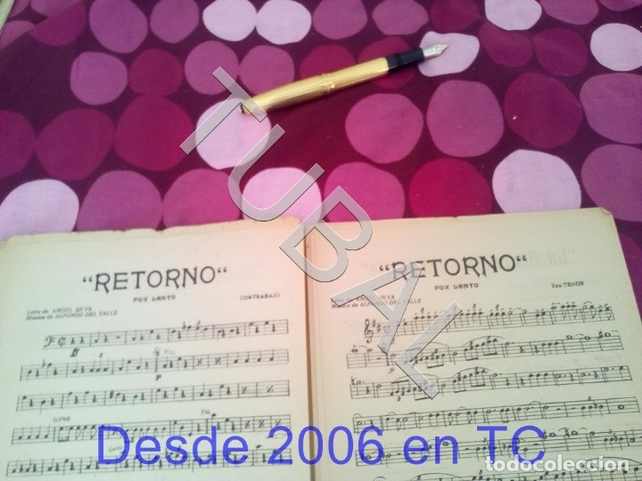 Partituras musicales: TUBAL RETORNO FOX ALFONSO DEL VALLE 1942 PARTITURA ANTIGUA P1 - Foto 10 - 178711411